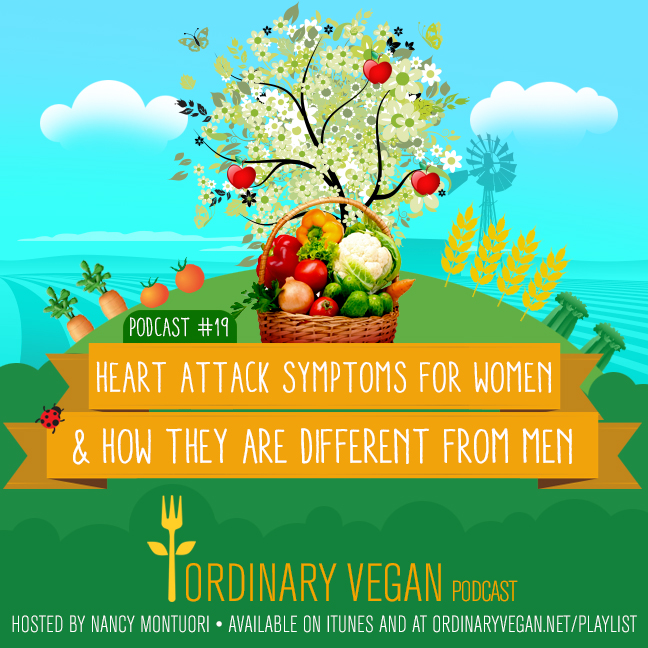 Did you know heart attack symptoms for women are much different from men and women who have heart attacks are twice as likely to die as men? (#vegan) ordinaryvegan.net