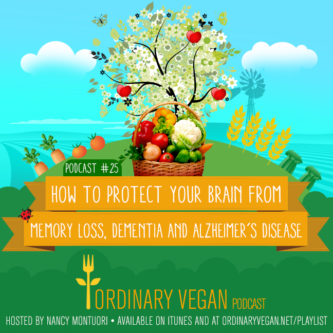Discover ways you can protect yourself from memory loss, dementia and Alzheimer's disease. (#vegan) ordinaryvegan.net