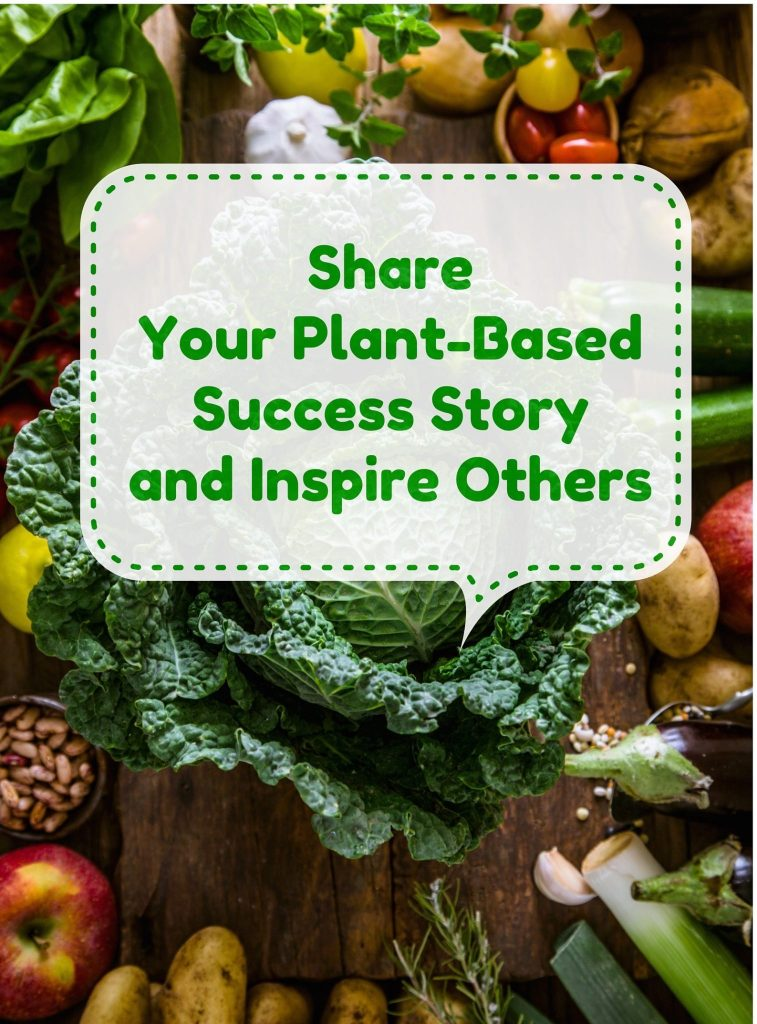 Share Your Plant-Based Diet Success Story | Ordinary Vegan