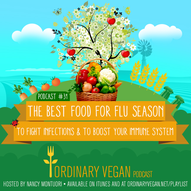 Learn the best food for flu season and the food additive that may be driving the most aggressive superbugs all year around. (#vegan) ordinaryvegan.net
