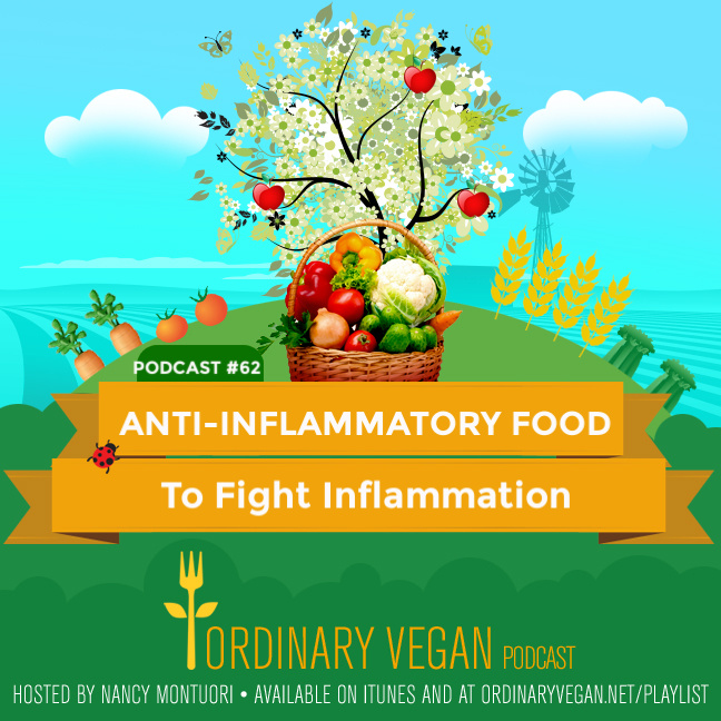 Today's podcast explores the root of all chronic disease and the anti-inflammatory food that can fight chronic inflammation. (#vegan) ordinaryvegan.net