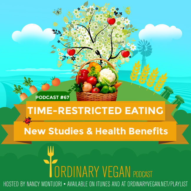 Unlike diets that tell you what to eat, time-restricted eating focuses on when to eat. Learn the health benefits of fasting with food in today's podcast. (#vegan) Ordinaryvegan.net