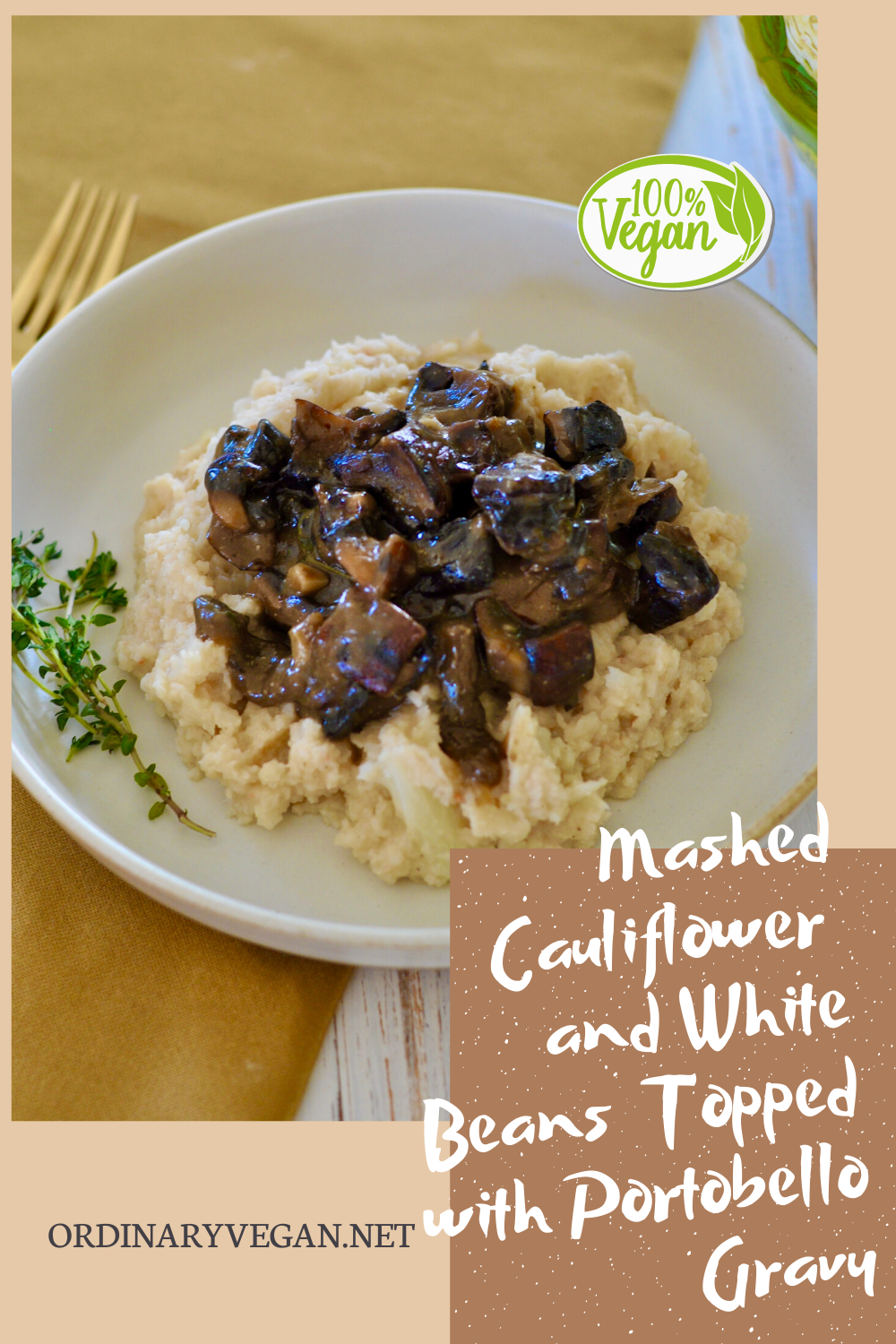 This mashed cauliflower and white beans is a wonderful high protein, low calorie substitute for traditional mashed potatoes. Top with this delicious gravy. (#vegan) ordinaryvegan