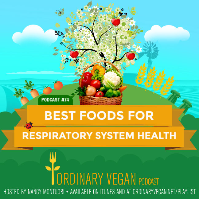 Did you know what you eat can benefit your lung function and improve your respiratory system health especially during virus and flu season? (ordinaryvegan.net) #vegan