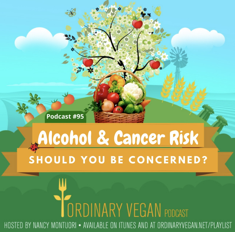 Learn the connection between alcohol and cancer and what amounts of alcohol are safe with a specialist in alcohol related cancers, Noelle LoConte, MD. (#vegan) ordinaryvegan.net